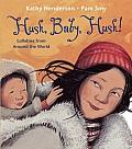 Hush, Baby, Hush!: Lullabies from Around the World