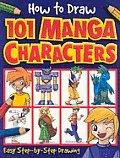 How To Draw 101 Manga Characters