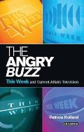 The Angry Buzz: This Week and Current Affairs Television