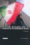 Religion and Politics in Modern Iran: A Reader