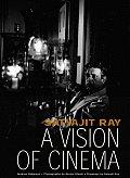 Satyajit Ray: A Vision of Cinema