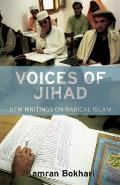 Voices of Jihad: New Writings on Radical Islam (Library of Modern Middle East Studies)