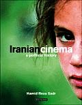 Iranian Cinema: A Political History (International Library of Iranian Studies)