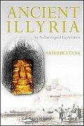 Ancient Illyria: An Archaeological Exploration