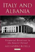 Italy and Albania: Financial Relations in the Fascist Period
