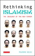 Rethinking Islamism The Ideology of the New Terror