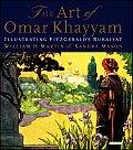 The Art of Omar Khayyam: Illustrating Fitzgerald's Rubaiyat