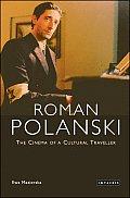 Roman Polanski: The Cinema of a Cultural Traveller