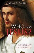 Who Was Jesus Conspiracy in Jerusalem