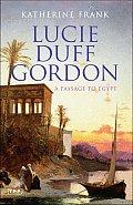 Lucie Duff Gordon A Passage to Egypt