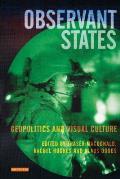 Observant States: Geopolitics and Visual Culture