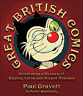 Great British Comics Celebrating a Century of Ripping Yarns & Wizard Wheezes