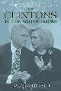 For Love of Politics: the Clintons in the White House