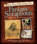 Ray Harryhausens Fantasy Scrapbook Models Artwork & Memories from 65 Years of Filmmaking