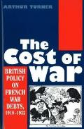 Cost of War: British Policy on French War Debts, 1918-1932