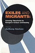 Exiles and Migrants