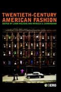 Twentieth-century American Fashion (05 Edition)