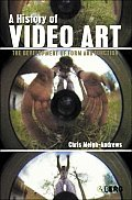 History Of Video Art The...