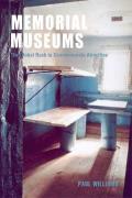 Memorial Museums: The Global Rush to Commemorate Atrocities
