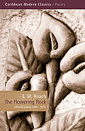 The Flowering Rock: Collected Poems 1938-1974
