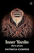 Inner Yardie: Three Plays