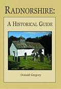 Radnorshire - A Historical Guide