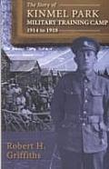 The Story of Kinmel Park Military Training Camp 1914 to 1918