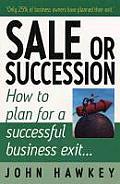 Sale or Succession?