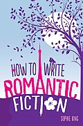 How to Write Romantic Fiction