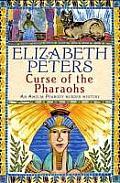 Curse of the Pharoahs An Amelia Peabody Murder Mystery