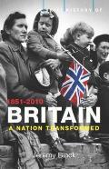 A Brief History of Britainnation Transformed: 1851-2010 V. 4