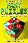 Mammoth Book of Fast Puzzles