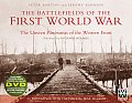 The Battlefields of the First World War: The Unseen Panoramas of the Western Front [With DVD ROM] (General Military)