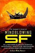 Mammoth Book Of Mindblowing Science Fiction by Mike Ashley