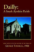 Dailly: A South Ayrshire Parish