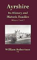 Ayrshire - Its History and Historic Families