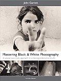 Mastering Black & White Photography