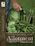 Rhs Allotment Handbook: the Expert Guide for Every Fruit and Veg Grow