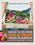 Rhs Grow Your Own Veg & Fruit Year Planner: What To Do When for Perfect Produce