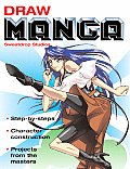 Draw Manga Step By Steps Character Construction Projects From the Masters