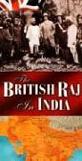 The British Raj in India: History Map Series