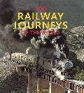 Top Railway Journeys of the World