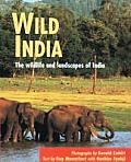 Wild India The Wildlife & Scenery of India & Nepal
