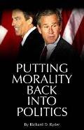 Putting Morality Back Into Politics