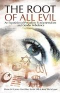 Root of All Evil An Exposition of Prejudice Fundamentalism & Gender Imbalance