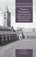 Profit, Prudence and Virtue: Essays in Ethics, Business and Management