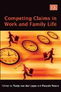 Competing claims in work and family life