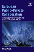European public-private collaboration; a choice between efficiency and democratic accountability?