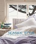 Seaside Style: Inspirational Ideas for the Home (UK Edition)