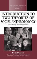 An Introduction to Two Theories of Social Anthropology: Descent Groups and Marriage Alliance
